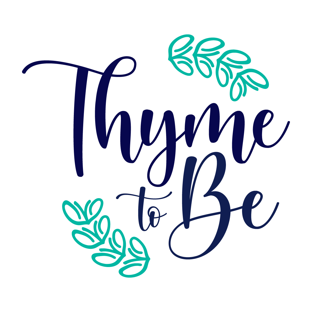 Thyme To Be